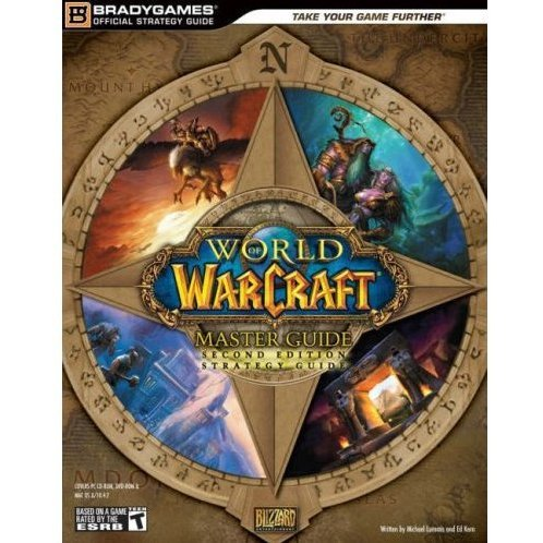 World of Warcraft Master Guide Second Edition Strategy Guide
