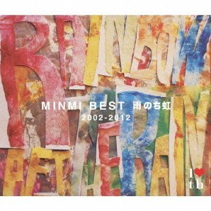 Minmi Best Ame Nochi Niji 2002-2012 [CD+DVD Limited Edition]