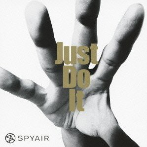 Just Do It [Limited Edition Type A]