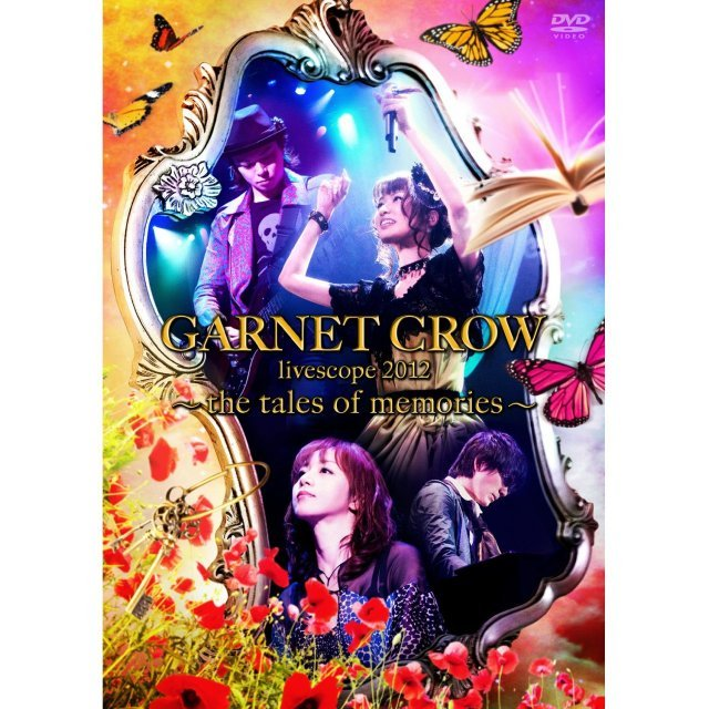 GARNET CROW Livescope 2012 -The Tales of Memories-