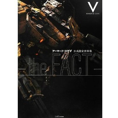 Armored Core V Official Setting Guide - The Fact