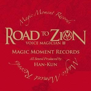 Voice Magician III - Road To Zion