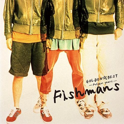 Golden Best Fishmans - Polydor Years [Limited Edition]