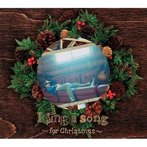 I Sing A Song - For Christmas