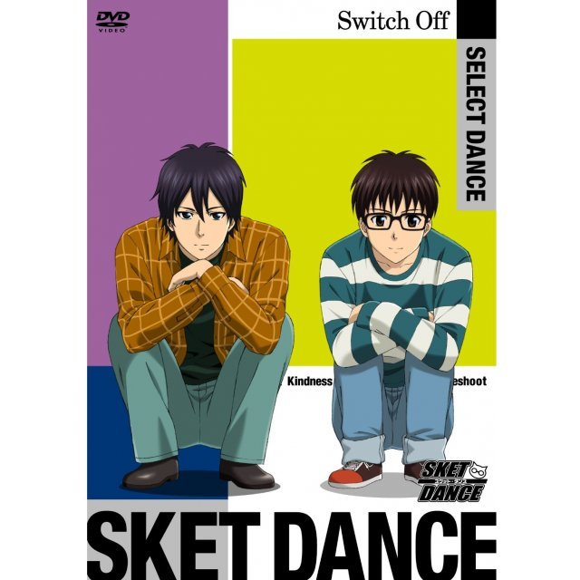 Sket Dance Select Dance Switch Off [Limited Edition]