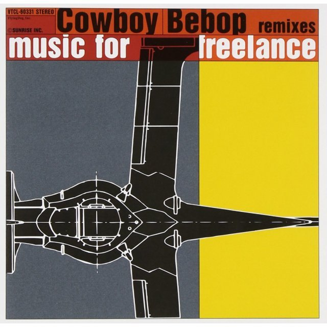 Cowboy Bebop Remixes - Music For Freelance