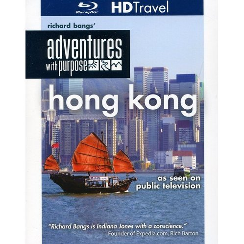 Richard Bangs' Adventures with Purpose: Hong Kong