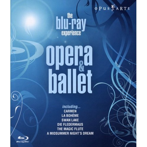 The Blu-ray Experience: Opera & Ballet Highlights