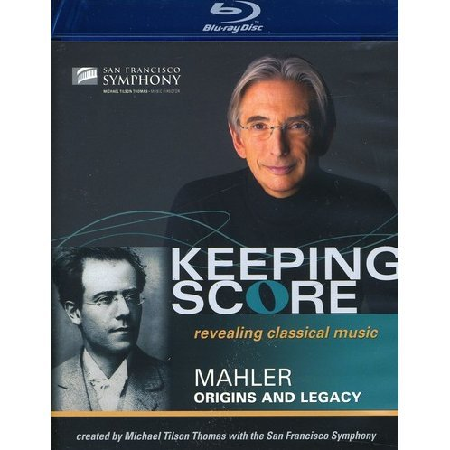 Keeping Score: Mahler