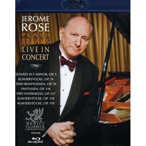Jerome Rose Plays Brahms: Live in Concert