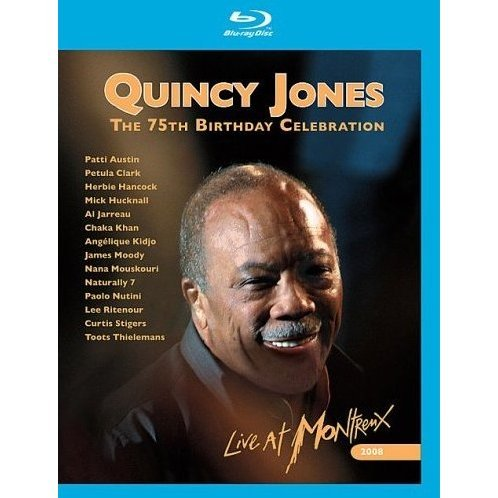 Quincy Jones: 75th Birthday Celebration Live at Montreux 2008
