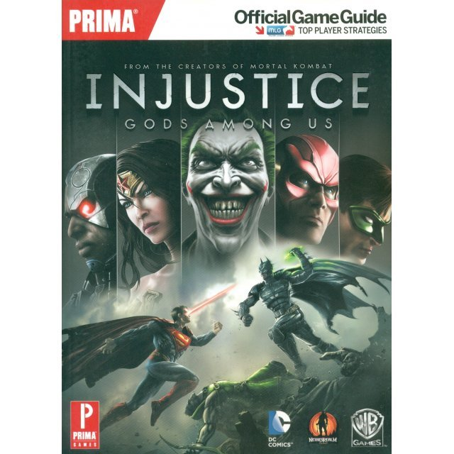 Injustice: Gods Among Us Official Game Guide