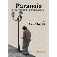 Paranoia (The Walk and Talk with Angela)