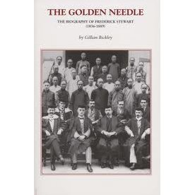 The Golden Needle: The Biography of Frederick Stewart
