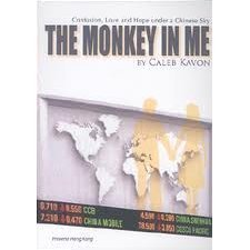 The Monkey in Me: Confusion, Love and Hope Under A Chinese Sky