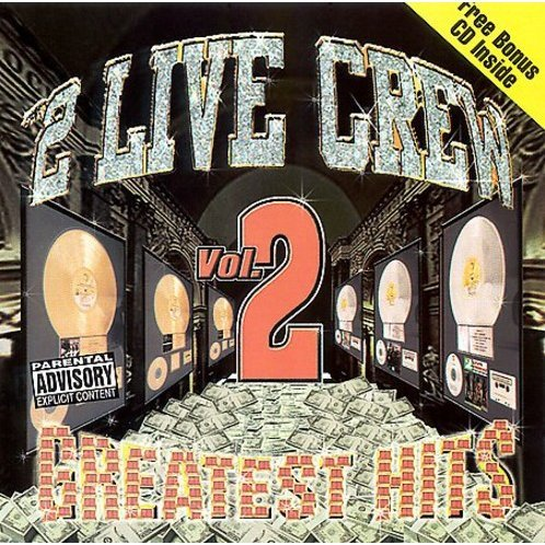 2 Live Crew: Vol. 2 Greatest Hits
