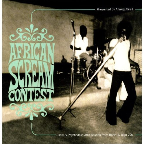 African Scream Contest: Raw & Psychedelic