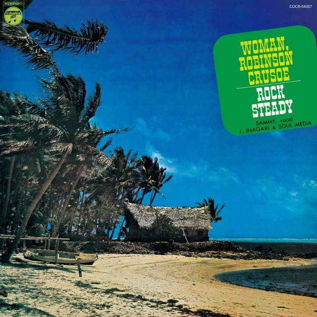 Woman Robinson Crusoe / Rock Steady