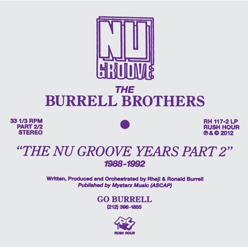 Burrell Brothers Present: Nu Groove Years Part 2