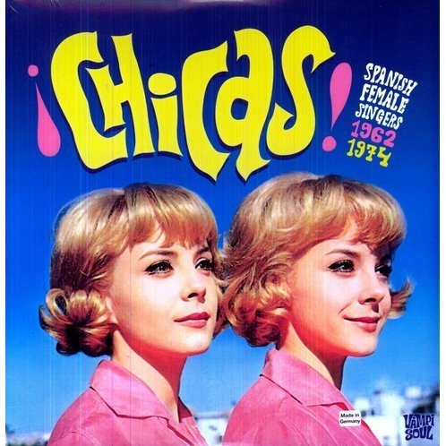 Chicas: Spanish Female Singers 1962-1974
