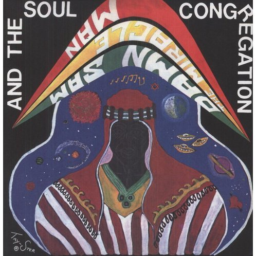 Damn Sam the Mircacle Man & the Soul Congregation