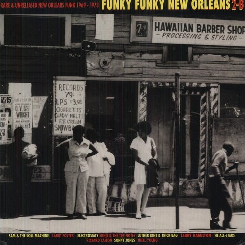 Funky Funky New Orleans: Vol. 2-Record B: Rare & Unreleased New Orleans Fun