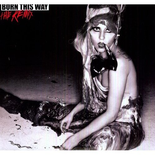 Born This Way: Remix