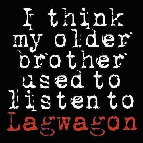 I Think My Older Brother Used to Listen to Lagwago