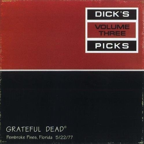Grateful Dead: Dick's Pick Vol. 3
