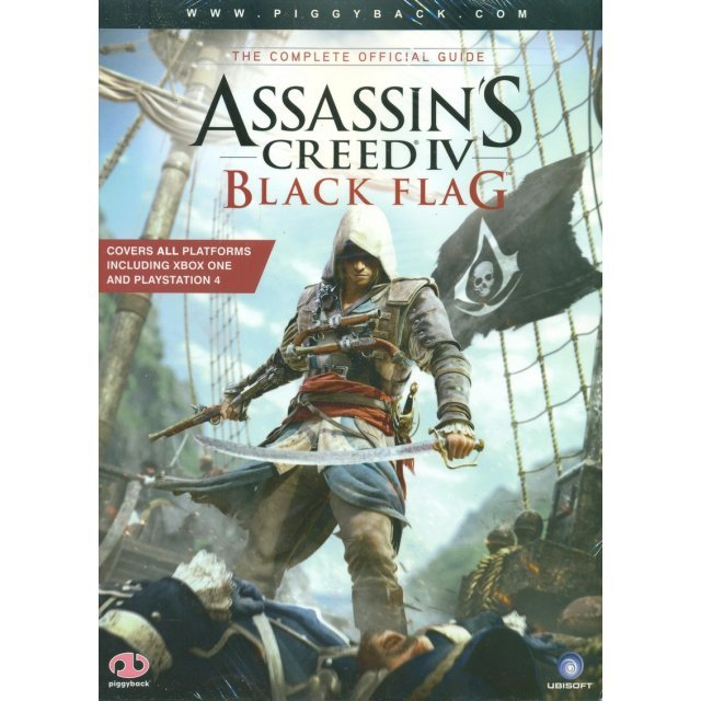 Assassin's Creed IV: Black Flag The Complete Official Guide