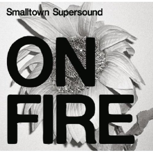 On Fire-Smalltown Supersound Compilation