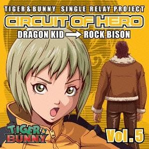 Tiger & Bunny - Single Relay Project Circuit Of Hero Vol.5