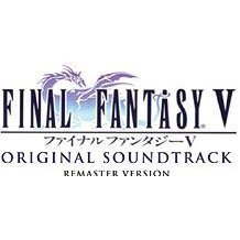 Final Fantasy V Original Sound Track (Remaster Version)