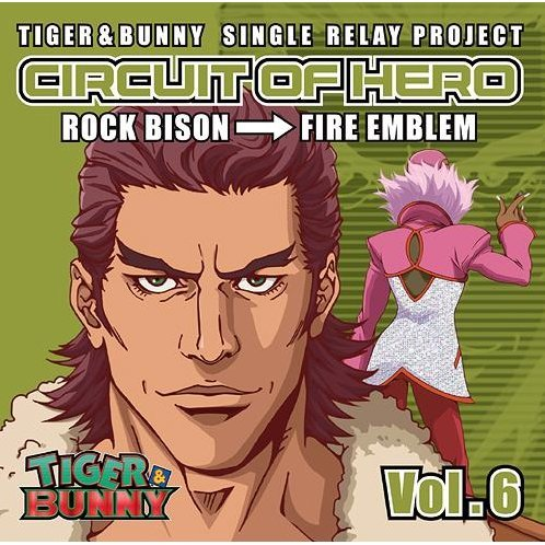 Tiger & Bunny - Single Relay Project Circuit Of Hero Vol.6