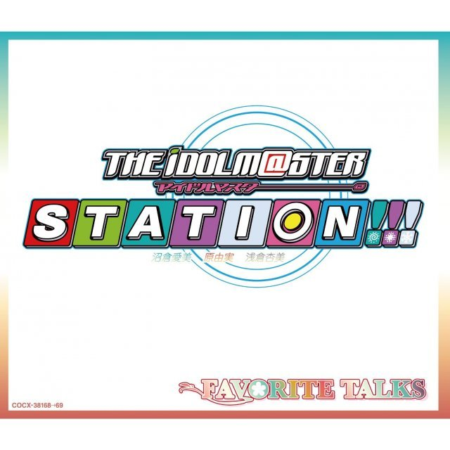 Idolm@ster / Idolmaster Station Favorite Talks