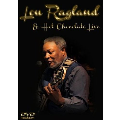 Lou Ragland & Hot Chocolate Live