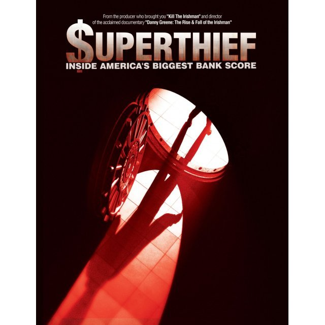 Superthief: Inside America's Biggest Bank Score