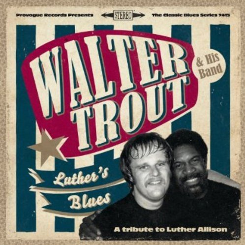Luther's Blues- a Tribute to Luther Allison