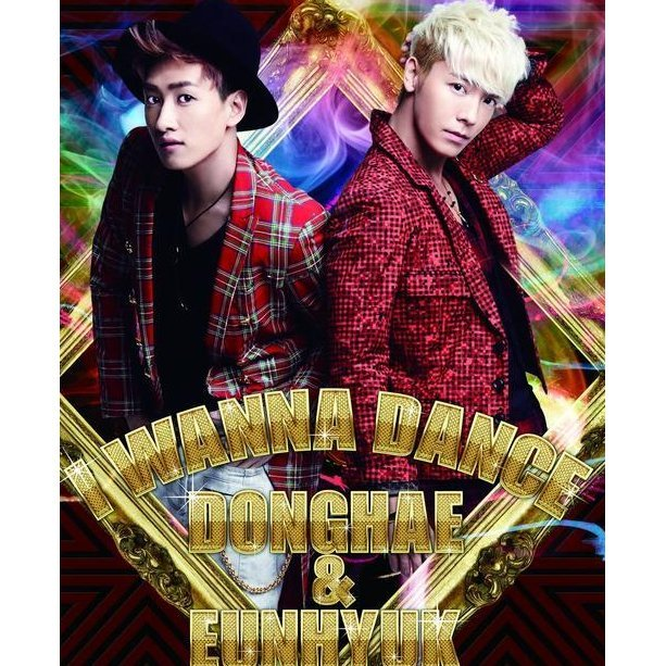 Super Junior Donghae & Eunhyuk - I Wanna Dance [CD+DVD]