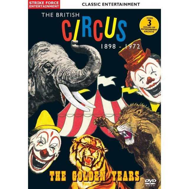 British Circus 1898-1972: The Golden Years
