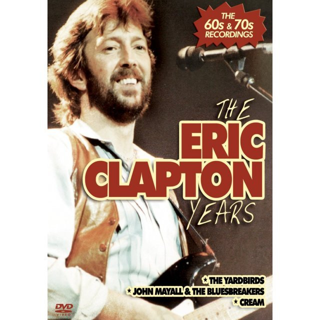 The Eric Clapton Years