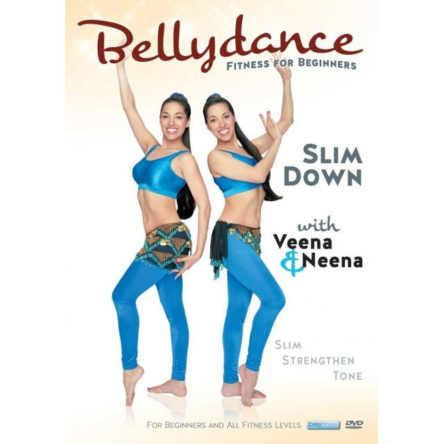 Bellydance Twins: Fitness for Beginners - Slim Down with Veena & Neena