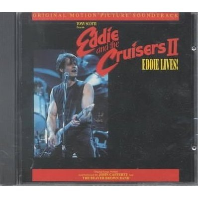 Eddie and the Cruisers II: Original Motion Picture Soundtrack