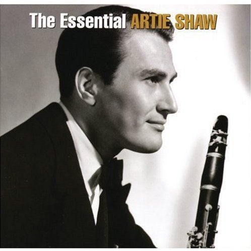 The Essential Artie Shaw