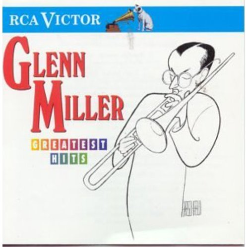 Glenn Miller Greatest Hits