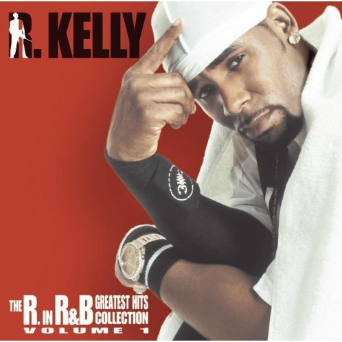 The R. In R&B Greatest Hits Collection: Volume 1