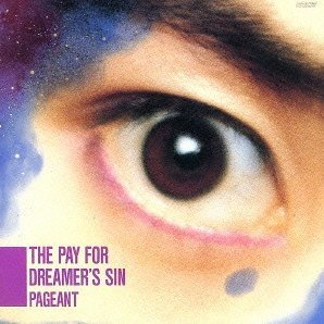 Pay For Dreamer's Sin [Limited Edition]