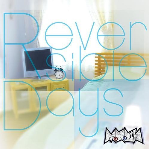 Reversible Days [CD+DVD Type A]