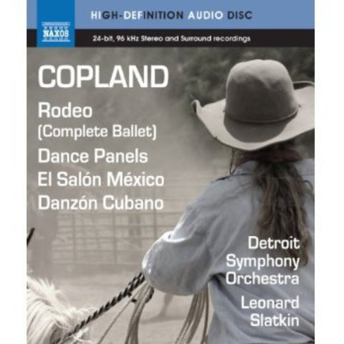 Copland: Rodeo, Dance Panels, El Salon Mexico, Danzon Cubano