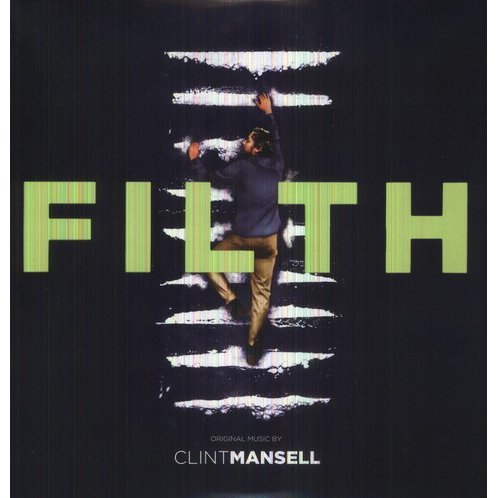 Filth: Original Music From The Motion Picture
